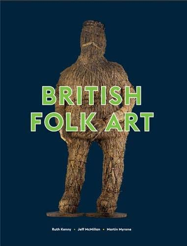 British Folk Art By Martin Myrone