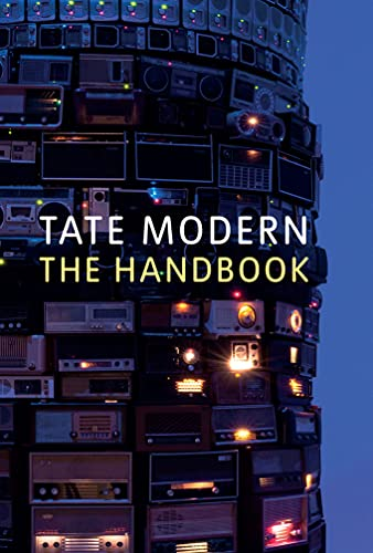 Tate Modern: The Handbook By Edited by Matthew Gale