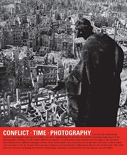 Conflict Time Photography By Edited by Simon Baker