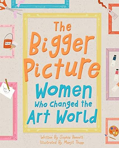 The Bigger Picture By Sophia Bennett