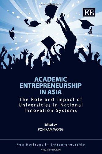 Academic Entrepreneurship in Asia By Poh Kam Wong