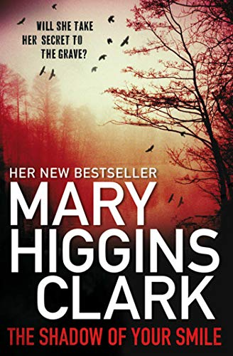 Shadow of Your Smile By Mary Higgins Clark