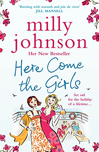 Here Come the Girls by Milly Johnson