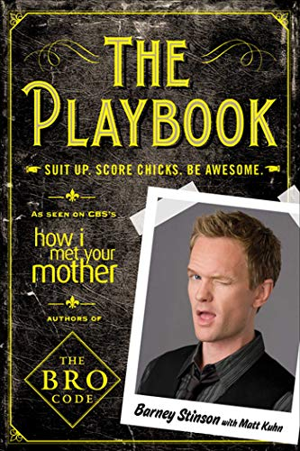 The Playbook: Suit Up. Score Chicks. Be Awesome With Matt Kuhn