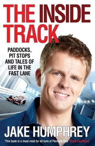 The Inside Track By Jake Humphrey
