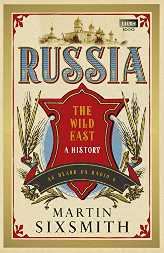 Russia By Martin Sixsmith
