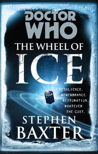 Doctor Who: The Wheel of Ice By Stephen Baxter