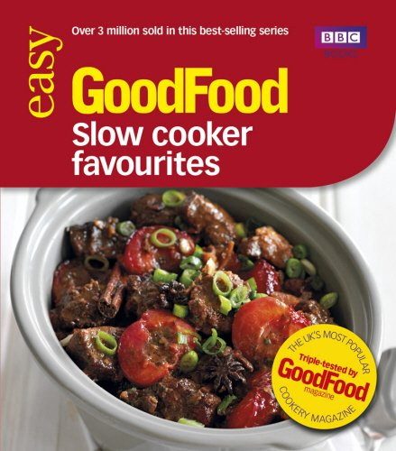 Good Food: Slow Cooker Favourites: Triple-tested Recipes by Sarah Cook