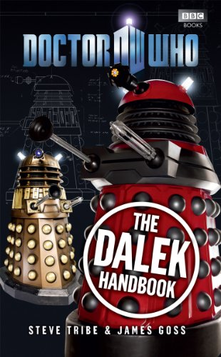 Doctor Who: The Dalek Handbook by Steve Tribe
