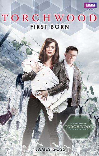 Torchwood: First Born by James Goss