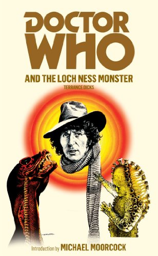 Doctor Who and the Loch Ness Monster By Terrance Dicks