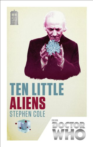 Doctor Who: Ten Little Aliens: 50th Anniversary Edition by Stephen Cole