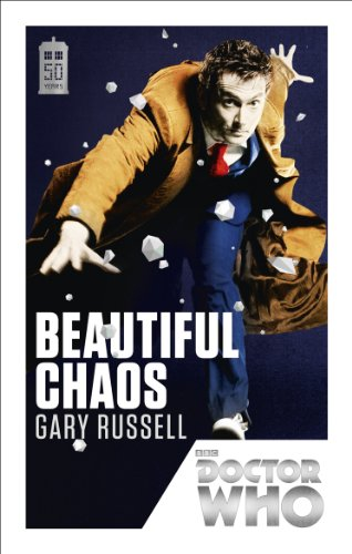 Doctor Who: Beautiful Chaos By Gary Russell