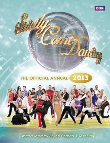 Strictly Come Dancing: The Official 2013 Annual By Alison Maloney