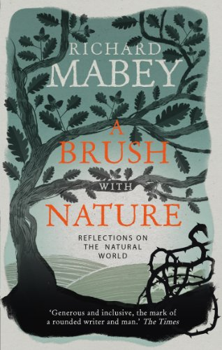 A Brush With Nature, A by Richard Mabey