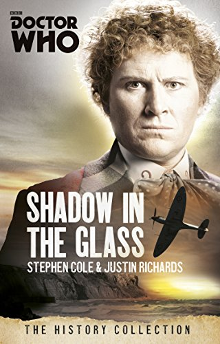 Doctor Who: The Shadow In The Glass By Justin Richards