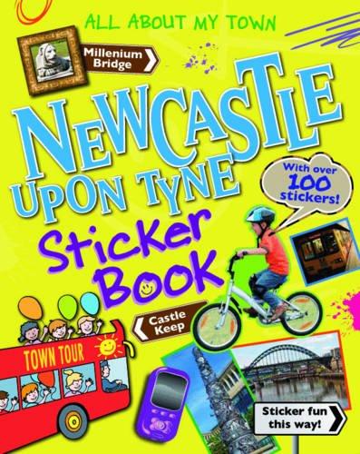 Newcastle Sticker Book By John MacGregor