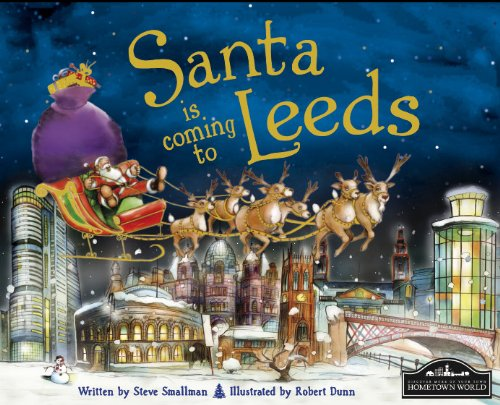 Santa is Coming to Leeds By Steve Smallman