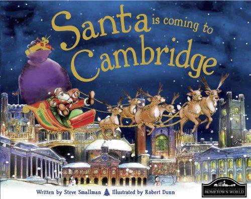 Santa is Coming to Cambridge By Steve Smallman