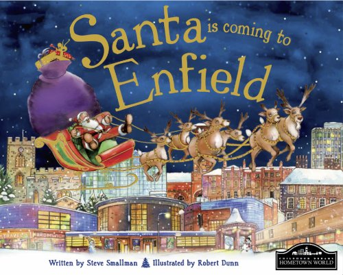Santa is Coming to Enfield By Steve Smallman