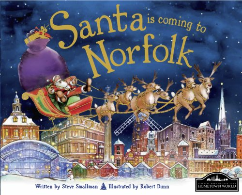 Santa is Coming to Norfolk By Steve Smallman