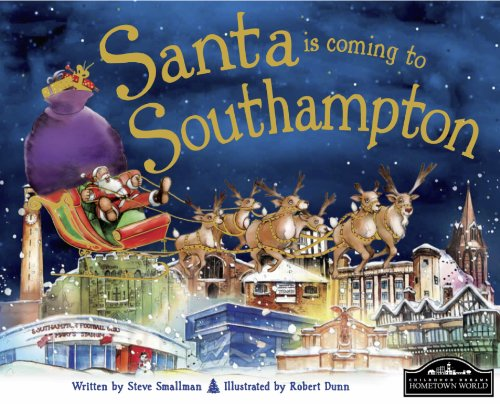 Santa is Coming to Southampton By Steve Smallman