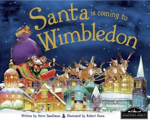 Santa is Coming to Wimbledon By Steve Smallman