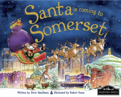 Santa is Coming to Somerset By Steve Smallman