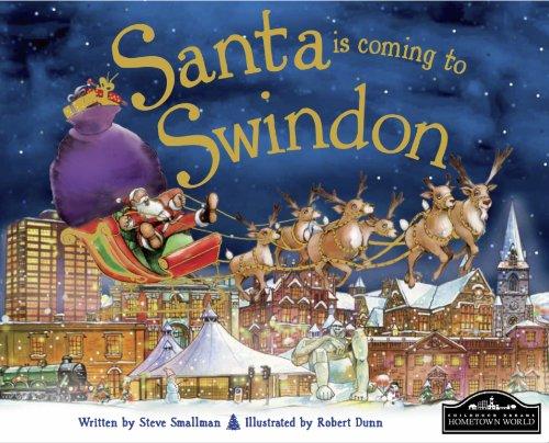 Santa is Coming to Swindon By Steve Smallman
