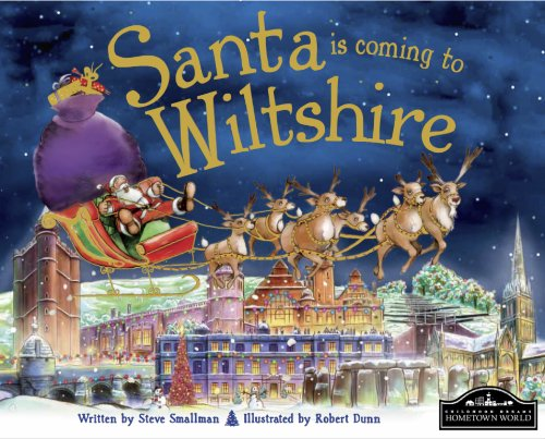 Santa is Coming to Wiltshire By Steve Smallman