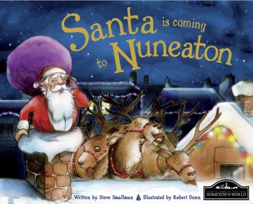 Santa is Coming to Nuneaton By Steve Smallman