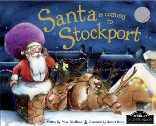 Santa is Coming to Stockport By Steve Smallman