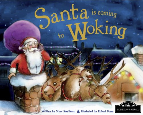 Santa is Coming to Woking By Steve Smallman