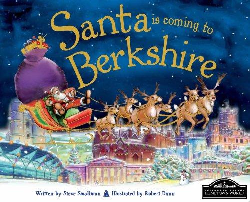 Santa is Coming to Berkshire By Steve Smallman