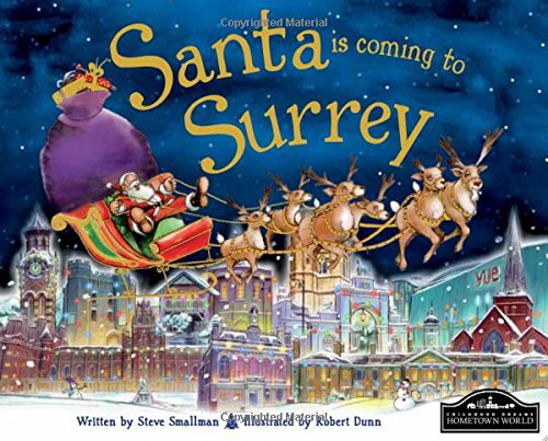 Santa is Coming to Surrey By Steve Smallman