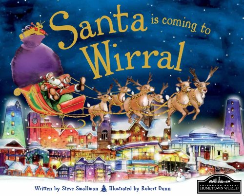 Santa is Coming to Wirral By Steve Smallman