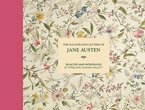 The Illustrated Letters of Jane Austen von Penelope Hughes-Hallett
