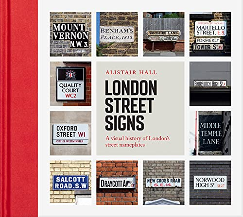 London Street Signs By Alistair Hall