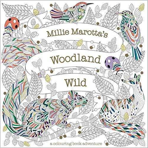 Millie Marotta's Woodland Wild By Millie Marotta