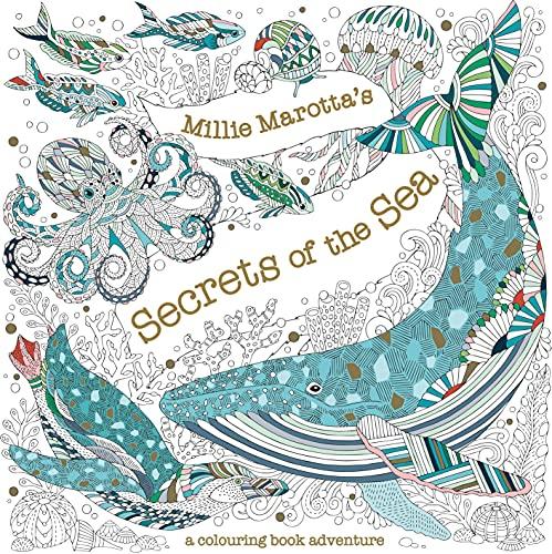 Millie Marotta's Secrets of the Sea By Millie Marotta