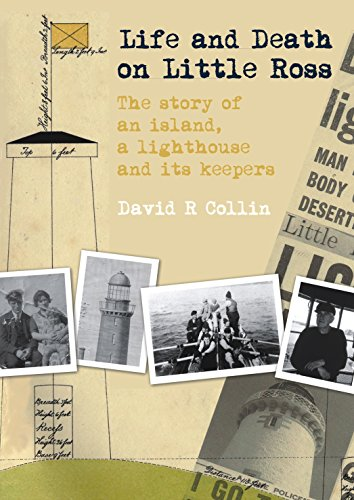 Life and Death on Little Ross By David R. Collin