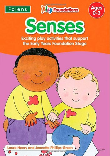Senses (Play Foundations (Age 0-3 Years)) By Beverly Michael