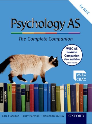 The Complete Companions: AS Student Book for WJEC Psychology (PSYCHOLOGY COMPLETE COMPANION) By Cara Flanagan