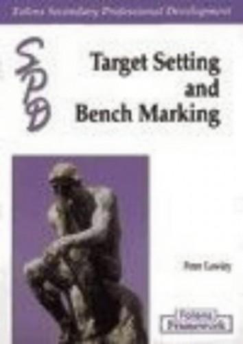 Framework: Target Setting & Bench Marking Teacher Handbook By Peter Lawley