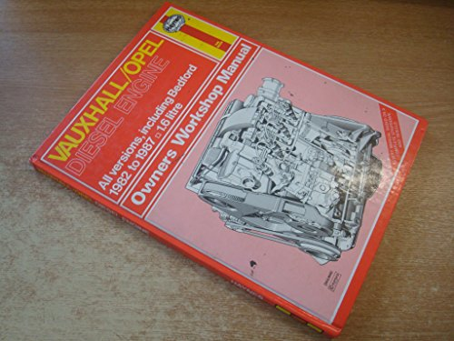 Vauxhall/Opel Diesel Engine 1.6 (Including Bedford) 1982-87 Owner's Workshop Manual By Matthew Minter