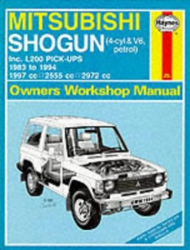 Mitsubishi Shogun and L200 Owner's Workshop Manual By Larry Warren