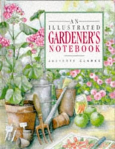 An Illustrated Gardener's Notebook By Juliette Clarke