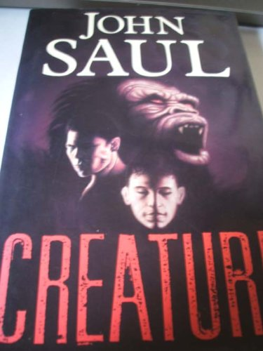 Creature By John Saul