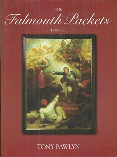 The Falmouth Packets By Tony Pawlyn