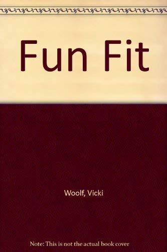 Fun Fit By Vicki Woolf